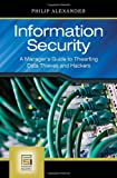 Information Security, Philip Alexander, 0313345589