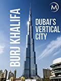 interesting blue home design ideas Burj Khalifa: Dubai's Vertical City