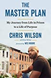img - for The Master Plan: My Journey from Life in Prison to a Life of Purpose book / textbook / text book