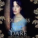 The Duchess Deal Hörbuch von Tessa Dare Gesprochen von: Mary Jane Wells