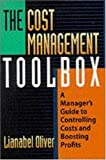 img - for The Cost Management Toolbox: A Manager's Guide to Controlling Costs and Boosting Profits book / textbook / text book