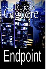 Endpoint: (An Action/Adventure Thriller) Paperback