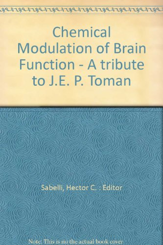 Chemical Modulation of Brain Function - A tribute to J.E. P. Toman