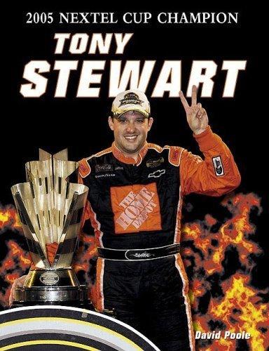 Tony Stewart Cover (Tony Stewart: 2005 Nextel Cup Champion Paperback December 1, 2005)
