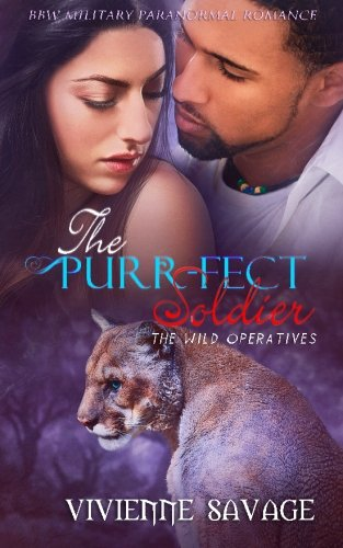 The Purr-fect Soldier (Wild Operatives) (Volume 3)