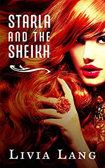 Starla and the Sheikh by [Lang, Livia]
