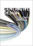 Generative Design: Visualize, Program, and Create with Processing (Princeton Architectural Press)