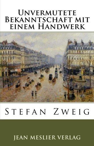 Unvermutete Bekanntschaft mit einem Handwerk von Stefan Zweig portofrei bei büthepalefour.de bestellen