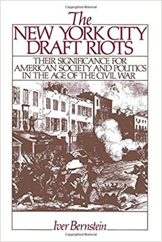 Amazon the new york city draft riots their significance for the new york city draft riots their significance for american society and politics in the age of the civil war fandeluxe Images