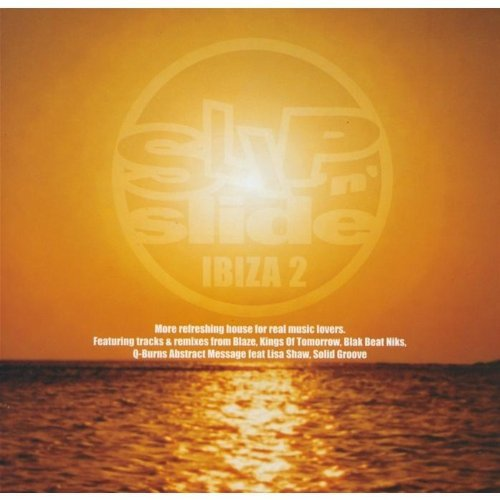 Slip N Slide Ibiza V.2 by Various Artists