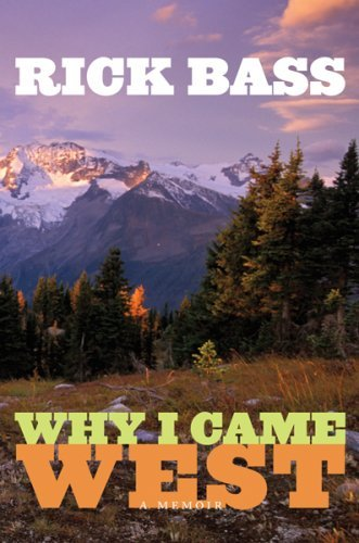 Why I Came West