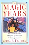 The Magic Years, Selma H. Fraiberg, 0684825503
