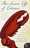 The Secret Life of Lobsters, Trevor Corson, 0060555599