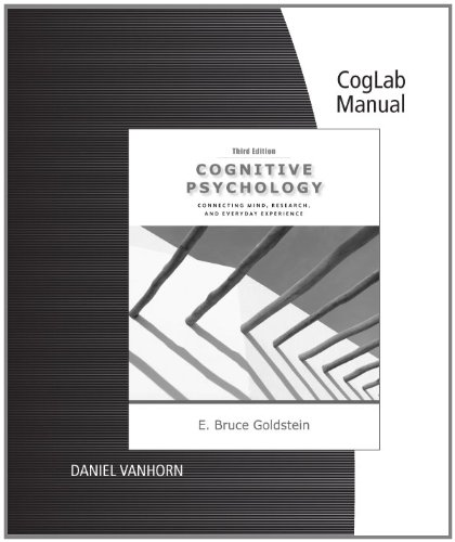 CogLab Manual for Goldstein's Cognitive Psychology: Connecting Mind, Research and Everyday Experience with Coglab Manual, 3rd