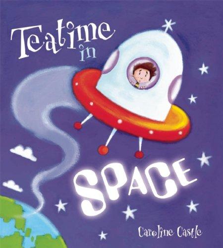 Teatime in Space (Storytime) PDF