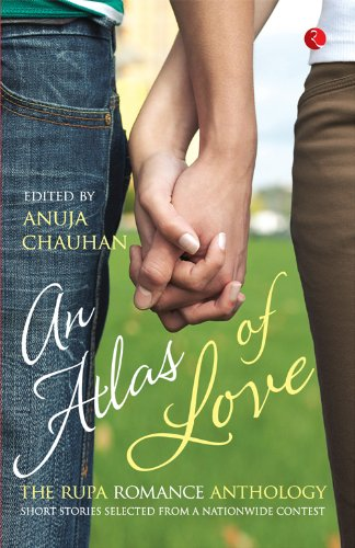 An atlas of love kindle edition by anuja chauhan romance kindle an atlas of love by chauhan anuja fandeluxe Images
