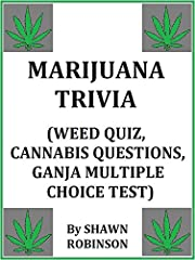 Trivia questions about marijuana with multiple choice answer options. Three chapters; PLANTS, PEOPLE & PROCEDURES. Each chapter consists of 10 questions. The questions range from easy to moderate.
