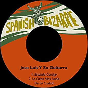 La Chica Más Linda de la Ciudad de Jose Luis Y Su Guitarra en ...