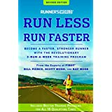 Läufer's World Run Less, Run Faster: Become a Faster, Stronger Runner with the Revolutionary 3-Run-a-Week Training Program