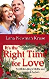 It's the Right Time for Love