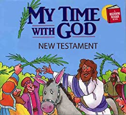 My time with god new testament devotions kindle edition by paul j my time with god new testament devotions by loth paul j fandeluxe Images