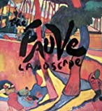 img - for The Fauve Landscape book / textbook / text book