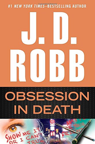 Obsession in Death - Book #40 of the In Death