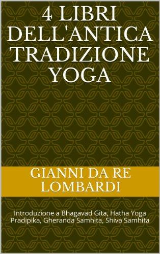 4 libri dellantica tradizione Yoga (Italian Edition ...