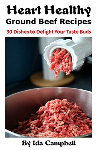 Heart Healthy Ground Beef Recipes