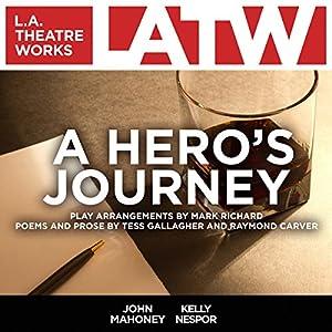 A Hero's Journey Performance