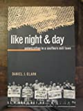 Like Night and Day, Daniel J. Clark, 0807846171