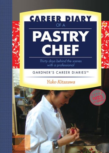 Download Career Diary of a Pastry Chef: Gardner's Guide Series pdf
