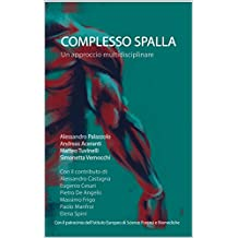 Complesso spalla: un approccio multidisciplinare (Italian Edition)