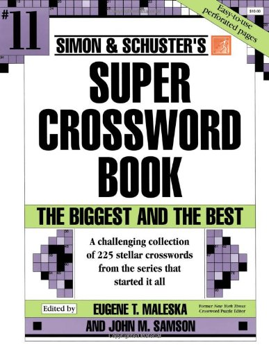 Simon & Schuster Super Crossword Book #11 (Simon & Schuster Super Crossword Books)