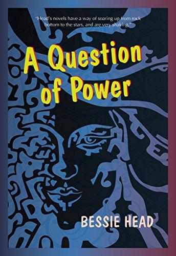A Question of Power - Bessie Head Maru