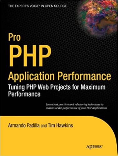 pro-php-application-performance-tuning-php-web-projects-for-maximum-performance-expert-s-voice-in-open-source