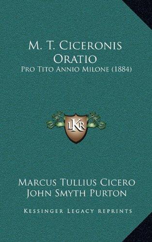 M. T. Ciceronis Oratio: Pro Tito Annio Milone (1884) pdf