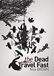 The Dead Travel Fast (The Ancient Grammarye Series)