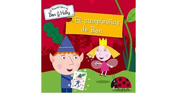 Amazon.com: El cumpleaños de Ben (El pequeño reino de Ben y ...