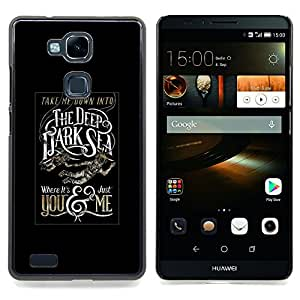 - Deep Dark Sea Black Poster Text - - Snap-On Rugged Hard Cover Case Funny HouseFOR HUAWEI Ascend Mate 7