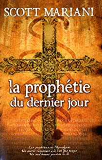 La prophétie du dernier jour par Mariani