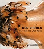 KEN SHORES: CLAY HAS THE LAST WORD