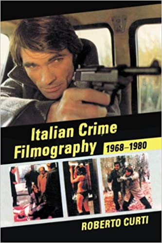 Book Italian Crime Filmography, 1968-1980