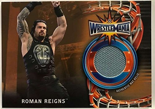 2018 Topps Road to WrestleMania WrestleMania 33 Mat Relics Bronze #WM-RR Roman Reigns NM-MT MEM /99 from Road to WrestleMania