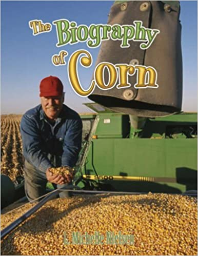Book The Biography of Corn (How Did That Get Here?) by L Michelle Nielsen (2007-07-27)