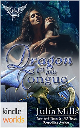 Paranormal Dating Agency: Dragon Got Your Tongue (Kindle Worlds Novella) (Dragon Guard Book 24)