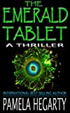 The Emerald Tablet (High Stakes History Thriller Book 2)