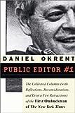 Public Editor #1, Daniel Okrent, 1586484397