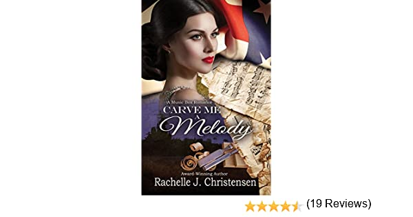 Amazon carve me a melody music box romance book 2 ebook amazon carve me a melody music box romance book 2 ebook rachelle j christensen kindle store fandeluxe Ebook collections