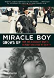 Miracle Boy Grows Up, Ben Mattlin, 1616087315
